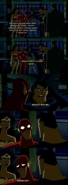 Batman, always a show off.