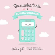 No te cortes y pídeme lo que quieras. Don't count me out, count on me. Don't hold back, ask me to do whatever you like. #mrwonderfulshop #quotes
