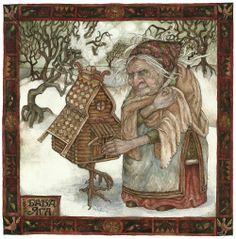 Baba Yaga by Rima Staines (I think the Baba Yaga mythology is one of my favorites)