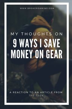 Having written dozens of articles on how to find great affordable backpacking and hiking gear, I know a thing or two about saving money on gear. So, when I stumbled on this article from The Trek, I definitely had a couple thoughts. Backpacking For Beginners, Backpacking Tips, Hiking Gear, Mint Shop, Discount Gift Cards, Thru Hiking, Hard Pressed, Appalachian Trail, Credit Score