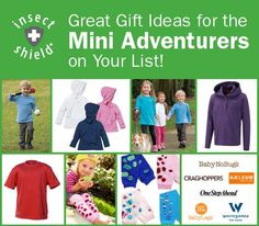 """Don't forget that Insect Shield is a great way to protect """"the littles"""" on your list. Our brand partners Haeleum One Step Ahead Craghoppers White Sierra Sportswearand BabyLegs have a great line-up of Insect Shield kids products!"""