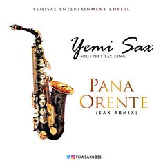 FRESH MUSIC: YEMI SAX  PANA  ORENTE (SAX REMIX)   Whatsapp / Call 2349034421467 or 2348063807769 For Lovablevibes Music Promotion   Africas premium saxophonist and the pioneer of Jazz remix in Africa Yemi Sax aka Nigerias Sax King has decided to bless our playlist with two epic smooth jazz/sax versions. Yemisax has churned out his version of Tecnos smashing single Pana and the lady loving tone Orente by Adekunle Gold for our listening pleasure! Download stream enjoy and share. Meanwhile…