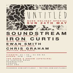 Untitled & Hands On May Bank holiday with Soundsteam, Iron Curtis, Tom Rio at The Horse & Groom Shoreditch, 28 Curtain Road, London, EC2A 3NZ, UK on May 24, 2015 to May 25, 2015 at 7:00pm to 4:00am.  URL: Tickets: http://atnd.it/26081-0  Category: Nightlife,  Prices: advance tickets £4, on the door £5/6,  Artists: Soundstream (Soundhack/ Ostgut Ton/ Germany), Iron Curtis (Retreat/ Germany), Tom Rio (Just Jack) plus Ewan Smith & Chris Graham (Untitled), Tom Rio (Just Jack).