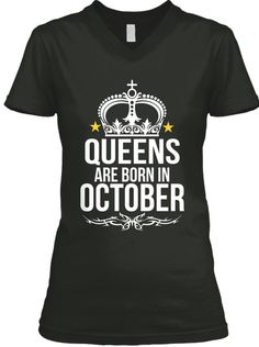 Discover Happy October Birthday V Neck T Shirts T-Shirt, a custom product made just for you by Teespring. October Birthday, Mom Birthday, Birthday Ideas, Happy Birthday Niece Wishes, Happy October, Daughter In Law, Aged To Perfection, Mom Day, New Moms
