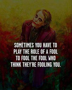 The Joker - Heath Ledger Quotes Best Joker Quotes. The Joker - Heath Ledger Quotes. Why So serious Quotes. Fool Quotes, Wisdom Quotes, True Quotes, Great Quotes, Motivational Quotes, Inspirational Quotes, Play Quotes, Like You Quotes, Quotes Quotes