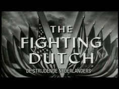 The Fighting Dutch ( Aflevering - De Oorlog in Indonesië )