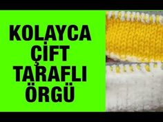 ÇİFT TARAFI FARKLI RENKTE ÖRGÜ ÖRME TÜRKÇE VİDEOLU | Nazarca.com