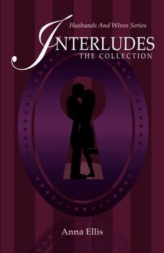 Interludes - The Collection by Anna Ellis https://www.amazon.com/dp/0994993455/ref=cm_sw_r_pi_dp_x_mR27ybQR6KBBC