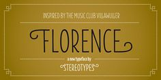 Florence is a new typeface by Stereotypes.