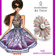 She doesn't follow fashion, she makes her own. She truly knows how to #BeTrue & set the trend. She's Miss Make-A-Statement.