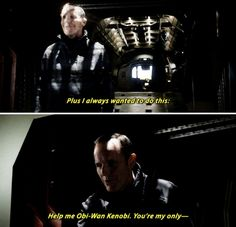 """Coulson: Help me Obi Wan Kenobi, you are my only hope. #Marvel Agents of S.H.I.E.L.D. #AoS #AgentsofSHIELD 3x22 """"Ascension"""""""