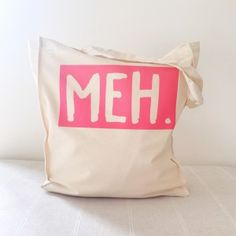Pink Meh. Recycled Cotton & Eco-friendly Tote Bag