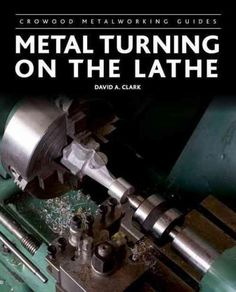 A practical guide to an essential tool, for aspiring and experienced engineers, modelmakers, and horologists The lathe is an essential tool for all but the most basic of workshops. It enables the engi