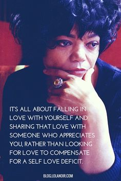 Love yourself and look to share that love with someone who appreciates it. x