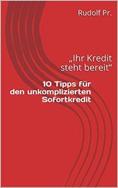 Suchergebnis auf Amazon.de für: 10 tipps für den unkomplizierte sofortkredit Kindle, Movies, Movie Posters, Saying No, Pocket Books, Tips, Kassel, Films, Film Poster