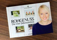 Rohvegan durchs ganze Jahr: ROHGENUSS - Die vier Jahreszeiten. Die Landschaft der rohveganen Kochbücher ist noch relativ überschaubar...