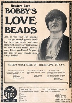 Bobby Sherman Love Beads :) Nostalgia. OMG I remember this and Bobby...lol...I am old but he did have cool beads :~D