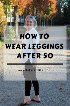 How To Wear Leggings After Fallfashion Fashionover Styletip Styleadvice Howtowear so tragen sie. Over 60 Fashion, Over 50 Womens Fashion, Fashion Over 50, Fashion Fashion, Sixties Fashion, Fashion Outfits, Lolita Fashion, Fashion Brands, Mode Des Leggings