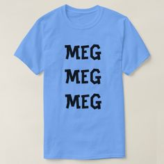 Shop Norwegian text me me me in Norwegian T-Shirt created by ZierNorShirt. Personalize it with photos & text or purchase as is! Norwegian Words, Types Of T Shirts, Foreign Words, Text Me, Thats Not My, Meg Meg, Language, Mens Tops, Simple Style