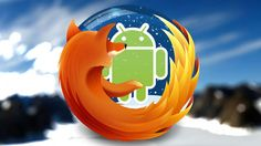 Ver Firefox 46 ya no funciona en las versiones más antiguas de Android