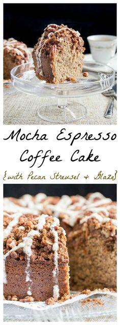 Mocha Espresso Coffee Cake With Pecan Streusel & Vanilla Glaze.  Wake Up Happy!
