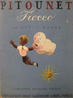 """Pitounet et Fiocco"" (1945) cover & illustrations by Hungarian-born French illustrator French André François (1915-2005). via ma galerie"