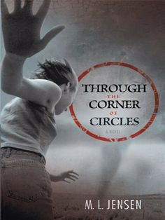 Through the Corner of Circles by M. L. Jensen. $4.21. Publisher: iUniverse (December 12, 2011). 307 pages