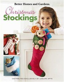 Better Homes and Gardens: Christmas Stockings. Looking to enliven your Christmas stocking tradition? Each of the dazzling stockings in this holiday treasury will make a picture-perfect addition to a mantel, holiday table, or staircase banister.. Price: $11.35