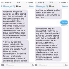 "My mom always asks me when I'll be home... So I changed ""home"" in her phones shortcuts to the Nazi Oath to Hitler."
