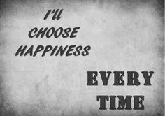 MAKE YOUR LIFE STRATEGY: Choose Happiness…!