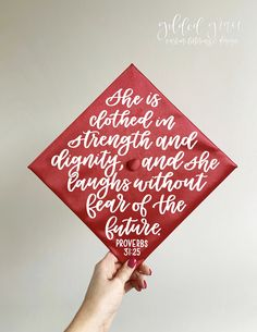 She is clothed in strength and dignity, laughs without fear of future | Proverbs 31:25, bible verse, christian, graduation cap, grad hat, female, feminine, custom quote, decor, decoration, saying, graduation pictures, instagram, calligraphy, lettering, hand made, hand lettering, vinyl decal