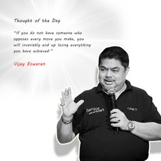 Thought of the Day from Dato Vijay Eswaran - Why a contrarian is important to success.