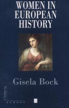 Gisela Bock. La mujer en la historia de Europa. NO FICCIÓN
