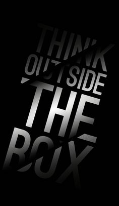 Think Outside The Box - iPhone Wallpaper/Background/Screensaver.