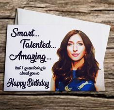 Gina linetti says it best Grandson Birthday Cards, Birthday Cards For Friends, Rude Birthday Cards, Birthday Greetings, Greetings For Teachers, Brooklyn Nine Nine Gina, Teacher Birthday, Funny Bunnies, Creative Gifts