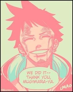 Trafalgar Law I really would like to see a smile like this on his face