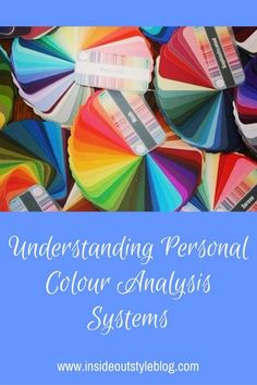 Understanding how personal colour analysis works and personal colour analysis systems