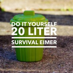 Do it yourself - 20 Liter Survival Eimer  ... - http://survivinghub.com/do-it-yourself-20-liter-survival-eimer/