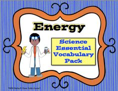 $ This pack contains 36,Energy science terms that students need as they explore and deepen their understanding in this area of science. This printable pack contains full color, illustrated Energy Vocabulary Posters, Word Wall Words, Note Taking Tools, Student Mastering Matter Flashcards, Task Cards and a Bonus File Folder Game. The complete set contains 91 pages and will be a valuable time saver.