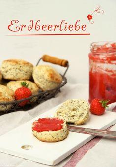 """Alle Jahre wieder """"Erdbeerliebe"""": Marmelade ohne Gelierzucker und Zitronen-Mohn Scones mit Buttermilch…"""