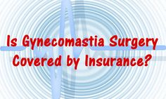 Is male gynecomastia covered by insurance?  Click below to read more about gynecomastia and insurance.  http://guidetomanboobs.com/is-gynecomastia-surgery-covered-by-health-insurance/