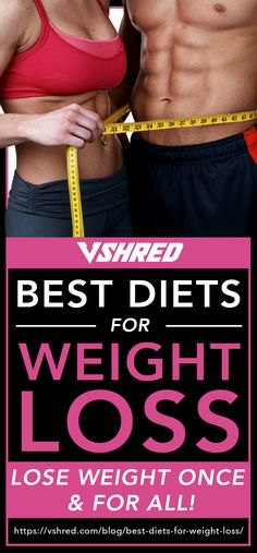 Best Diets For Weight Loss To Get To Your Goal Weight Sustainably Try out these to help you lose without feeling deprived. Lose 50 Pounds, Losing 10 Pounds, Loose Weight, How To Lose Weight Fast, Weight Gain, Losing Weight, Lose Fat, Lose Belly Fat, Weight Loss Plans