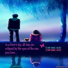 """Write couple name on beautiful romantic stars and moon light in night love image for facebook dps. Cute boy is standing with sweet girl is sitted along with cute teddy and looking at stars in the sky and romantic moon light has spreaded in night with tree and river, name cards with awesome love quote """" In a lover's sky, all stars are eclipsed by the eyes of the one you love"""" picture is specially designed for cute teen couples to write thier name alphabets on, sweet romantic love picture to…"""