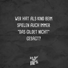 Wer hat als Kind beim Spi Haha Funny, Hilarious, Remember Quotes, Laughing Quotes, Quotes About Everything, Senior Quotes, Bad Feeling, Visual Statements, Love Life
