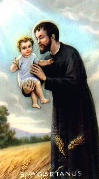 Saint Cajetan pray for us and those looking for jobs and the unemployed.  Feast day August 7.