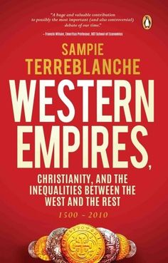Western Empires: Christianity, and the Inequalities Between West and the Rest