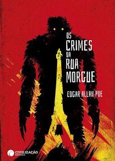 MENINA_DOS_POLICIAIS: Edgar Allan Poe - Os Crimes da Rua Morgue [Opinião...