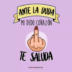 Discover recipes, home ideas, style inspiration and other ideas to try. Sarcastic Quotes, Funny Quotes, Funny Memes, Cnd Shellac Colors, Mr Wonderful, Frases Humor, Spanish Quotes, Book Quotes, Quotes Quotes