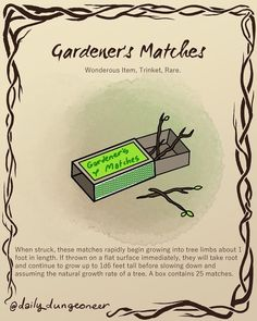 Gardener's Matches magic item for instant trees loot / random item for Dungeons and Dragons Dnd Dragons, Dungeons And Dragons Game, Dungeons And Dragons Homebrew, Fantasy Weapons, Fantasy Rpg, Pen & Paper, Dungeon Master's Guide, Dnd Funny, Dnd 5e Homebrew