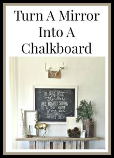 Turn a mirror into a chalkboard!  So easy!  | Twelveonmain.com